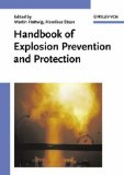 Handbook of Explosion Prevention and Protection