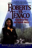 Roberts Vs. Texaco: A True Story of Race and Corporate America