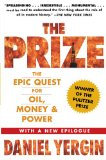 The Epic Quest for Oil, Money & Power